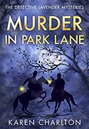 Murder in Park Lane (Karen Charlton)
