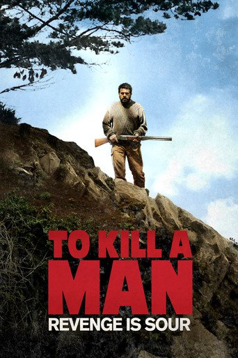 To Kill a Man (2014)