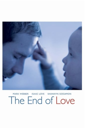 The End of Love (2013)