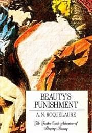 Beauty's Punishment (A.N. Roquelaure, Aka Anne Rice)