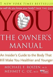 You: The Owner's Manual (Michael F. Roizen, Mehmet Oz)