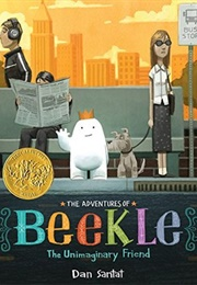 The Adventures of Beekle: The Unimaginary Friend (Dan Santat)