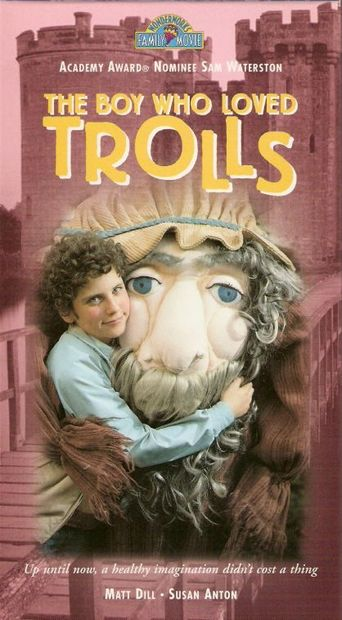 The Boy Who Loved Trolls (1984)
