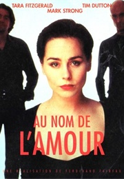 In the Name of Love (1999)