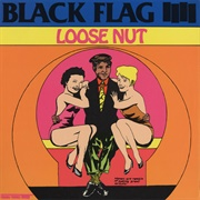 Loose Nut (Black Flag, 1985)