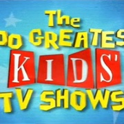 100 Greatest Kids TV Shows