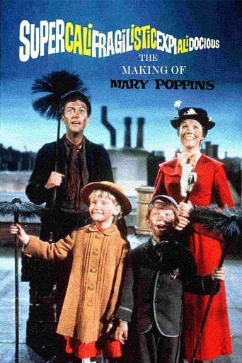 Supercalifragilisticexpialidocious - The Making of 'Mary Poppins' (2004)