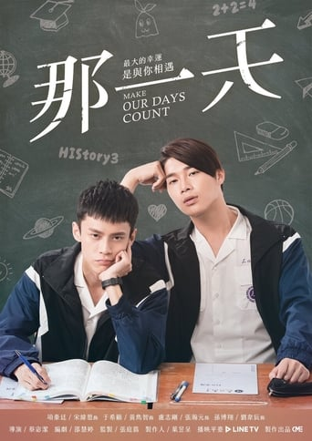 History3: Make Our Days Count (2019)