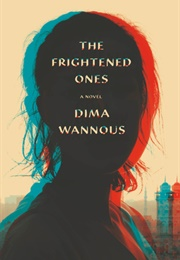 The Frightened Ones (Dima Wannous)