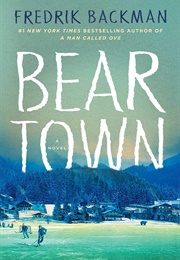 Beartown (Fredrik Backman)