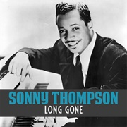 Sonny Thompson - Long Gone