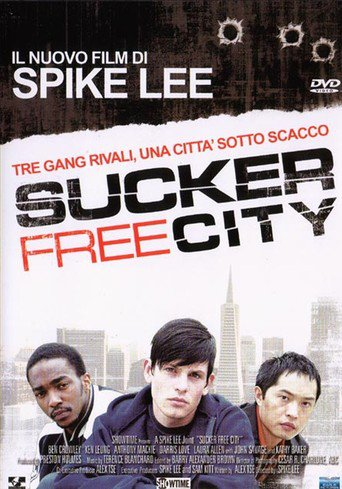 Sucker Free City (2004)