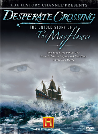 Desperate Crossing: The Untold Story of the Mayflower (2006)