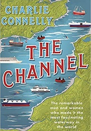 The Channel (Charlie Connelly)