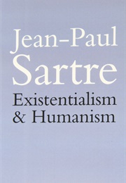 Existentialism & Humanism (Jean-Paul Satre)