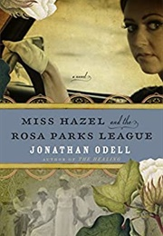 Miss Hazel and the Rosa Parks League (Jonathan Odell)