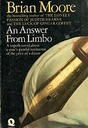 An Answer From Limbo (Brian Moore)