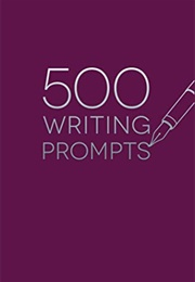 500 Writing Prompts (Piccadilly)
