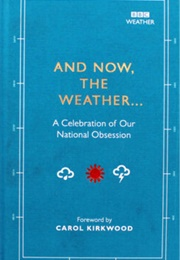 And Now the Weather (Alison Maloney)