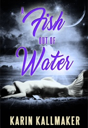 A Fish Out of Water (Karin Kallmaker)