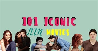 101 Teen Movies of the 21 Century