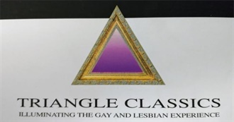 Triangle Classics - Illuminating the Gay and Lesbian Experience