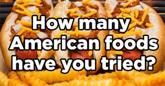 How Many of These American Foods Have You Eaten?
