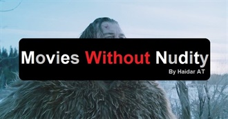 Best Movies Without Nudity