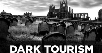 Dark Tourist Sites Sarah Has Visited