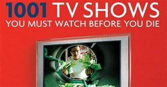 1001 TV Shows You Must Watch Before You Die (Chronology)