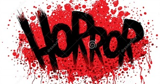 Horror Movies That I've Seen!