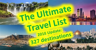 The Ultimate Travel List (2018 Update)