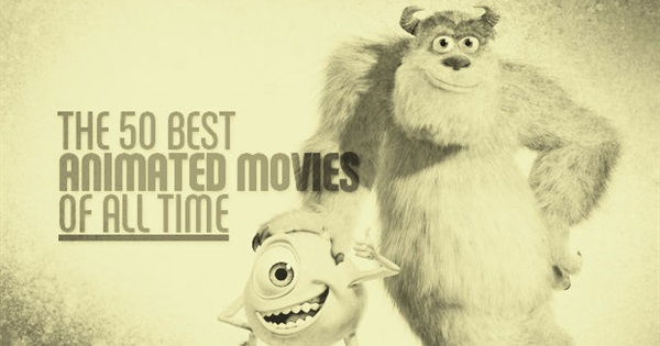 The 50 Best Animated Movies of All Time - How many have ...